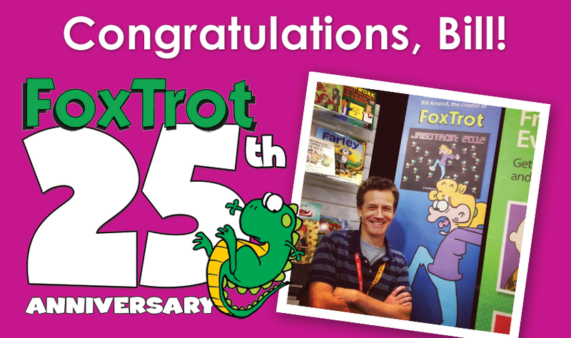 FoxTrot by Bill Amend Celebrate 25 years of tooning!