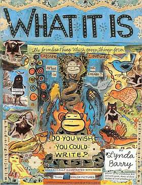 Lynda Barry WHAT IT IS