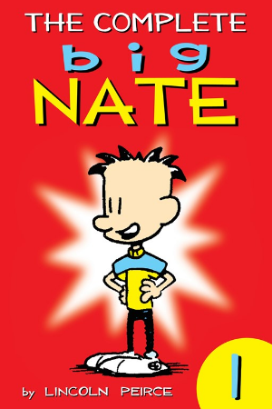 The Complete Big Nate #1 by Lincoln Peirce