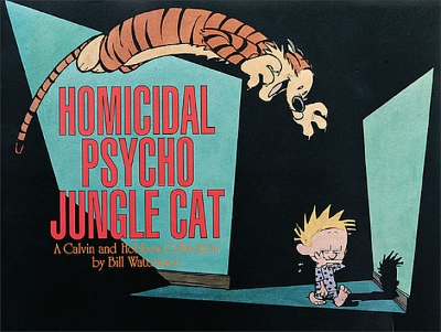 Homicidal Psycho Jungle Cat: A Calvin and Hobbes Collection (Calvin and Hobbes series Book 9) by Bill Watterson