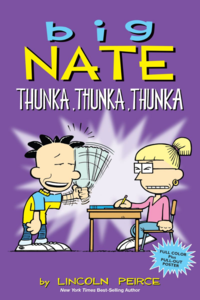 Big Nate Thunka Thunka Thunka by Lincoln Peirce