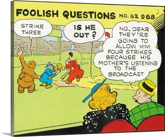 Rube Goldberg's Foolish Questions