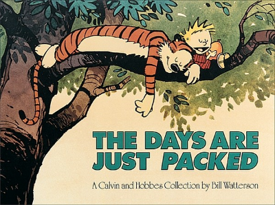 The Days Are Just Packed (Calvin and Hobbes series Book 8) by Bill Watterson